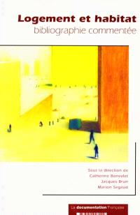 Logement et habitat : bibliographie commentée