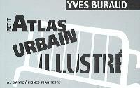 Petit atlas urbain illustré