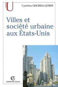 Villes et société urbaine aux Etats-Unis