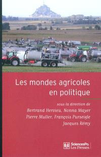 Les mondes agricoles en politique : de la fin des paysans au retour de la question agricole