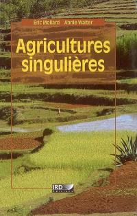 Agricultures singulières