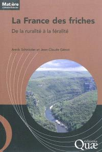 La France des friches : de la ruralité à la féralité