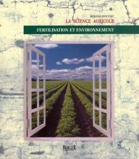 La science agricole  : fertilisation et environnement
