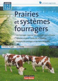 Prairies et systèmes fourragers : pâturage, ensilage, foin