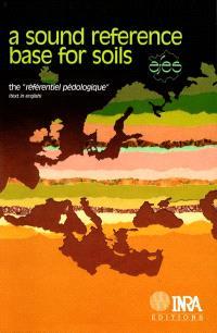 A sound reference base for soils : the référentiel pédologique (text in english)