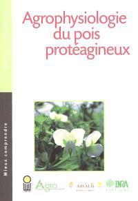 Agrophysiologie du pois protéagineux