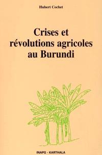 Crises et révolutions agricoles au Burundi
