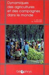 Dynamiques des agricultures et des campagnes dans le monde