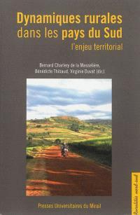 Dynamiques rurales dans les pays du Sud : l'enjeu territorial