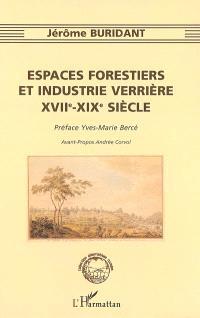 Espaces forestiers et industrie verrière, XVIIe-XIXe siècle