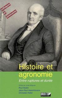 Histoire et agronomie : entre ruptures et durée