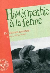 Homéopathie à la ferme : des éleveurs racontent