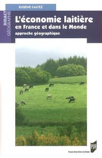 L'économie laitière en France et dans le monde : approche géographique