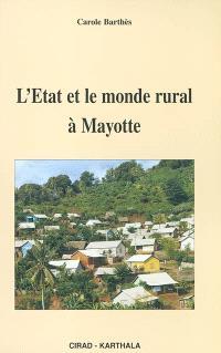 L'Etat et le monde rural à Mayotte