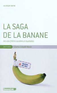 La saga de la banane : vers des filières durables et équitables