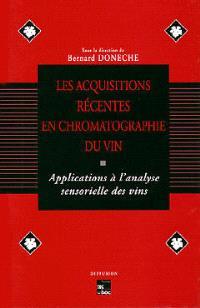 Les Acquisitions récentes en chromatographie du vin : applications à l'analyse sensorielle des vins : cours européen de formation continue, Porto, 1er-3 avril 1993