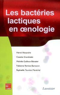 Les bactéries lactiques en oenologie