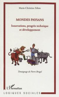 Mondes paysans : innovations, progrès technique et développement