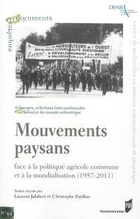 Mouvements paysans : face à la Politique agricole commune et à la mondialisation, 1957-2011