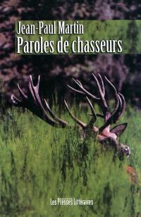 Paroles de chasseurs