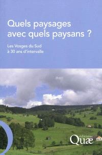 Quels paysages avec quels paysans ? : les Vosges du Sud à 30 ans d'intervalle