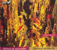 Quinoa et quinueros = Quinua y quinueros