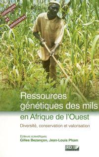 Ressources génétiques des mils en Afrique de l'Ouest : diversité, conservation et valorisation : actes de l'atelier Diversité, conservation et valorisation des ressources génétiques des mils, ICRISAT, Niamey (Niger), 28-29 mai 2002