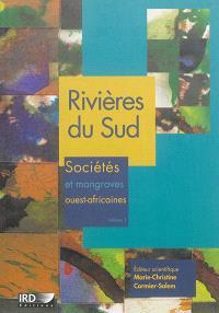 Rivières du Sud : sociétés et mangroves ouest-africaines. Volume 1