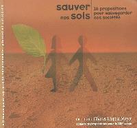 Sauver nos sols pour sauvegarder nos sociétés