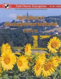 Sud-Ouest européen. n° 35, Agriculture et développement territorial (2) : les fonctions territoriales de l'agriculture