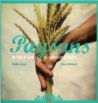 Un tour de France des paysans et des artisans