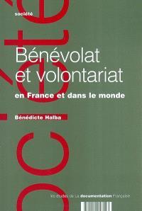Bénévolat et volontariat : en France et dans le monde