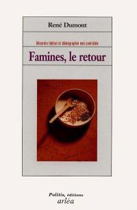 Famine, le retour