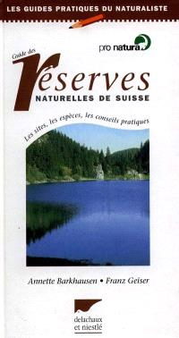 Guide des réserves naturelles de Suisse