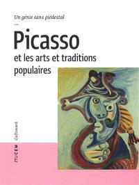 Picasso et les arts et traditions populaires : un génie sans piédestal