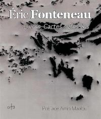Eric Fonteneau : livres, cartes & dessins