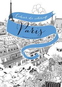 Colorier Paris : 20 vues de Paris à colorier