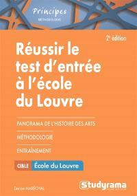 Réussir le test d'entrée à l'Ecole du Louvre : se préparer au questionnaire et au travail de rédaction sur un texte