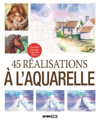 45 réalisations à l'aquarelle : portraits, paysages, chevaux, fleurs