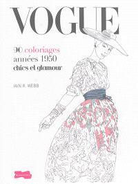 Vogue : 90 coloriages années 1950 chics et glamour