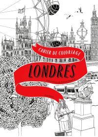 Colorier Londres : 20 vues de Londres à colorier