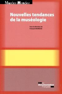 Nouvelles tendances de la muséologie