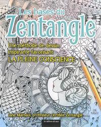 Les bases du zentangle : une méthode de dessin inspirante favorisant la pleine conscience