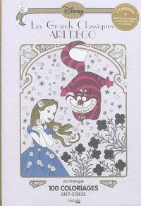 Les grands classiques Art déco : 100 coloriages anti-stress