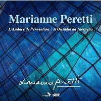 Marianne Peretti : l'audace de l'invention = Marianne Peretti : a ousadia da invenção