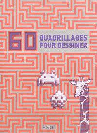 60 quadrillages pour dessiner