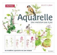 Aquarelle : une initiation pas à pas