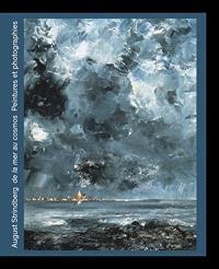 August Strindberg : de la mer au cosmos : peintures et photographies