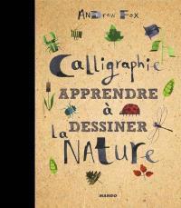 Calligraphie : apprendre à dessiner la nature