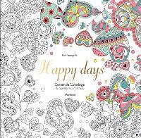 Happy days : balades antistress